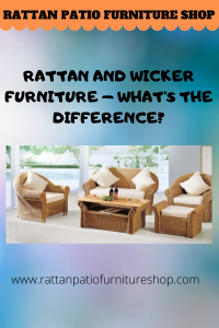 Rattan and Wicker Furniture - What's The Difference?