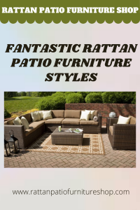 Fantastic Rattan Patio Furniture Styles